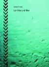 La Vida y el Mar
