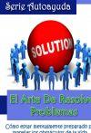 EL ARTE DE RESOLVER PROBLEMAS