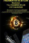 FUNDAMENTOS DE BITCOIN (Blockchain). EL FENÓMENO DE LAS CRITOMONEDAS