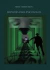 HIPNOSIS PARA PSICOLOGOS