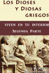 Los Dioses y Diosas Griegos viven en tu interior. Segunda Parte