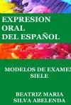Expresión oral del español Modelos de examen SIELE