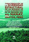 Caracterización de la Diversidad Estructural de un Bosque de la Zona de Sedimentación de un Meandro del Río Nanay, Iquitos, Perú