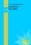 SILENCIO Y PALABRA