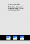 Publicación, Instituto de Investigaciones, Facultad de Psicología 2012