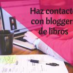 Contacta con bloggers de libros y mejora tu estrategia