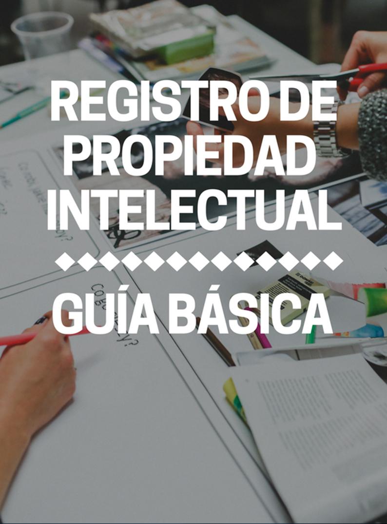 Registro de la propiedad Intelectual: Guía básica para autores