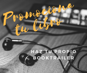 Promociona tu libro con un Booktrailer