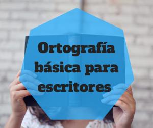reglas ortográficas básicas-bubok