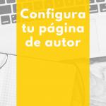 Configura tu página de escritor en Bubok