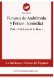 Fortunas de Andrómeda y Perseo  : (comedia)
