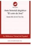 """Auto historial alegórico """"El cetro de José"""""""