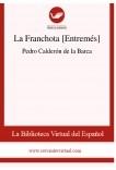 La Franchota [Entremés]