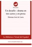 Un desafío  : drama en tres actos y en prosa