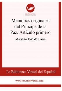Memorias originales del Príncipe de la Paz. Artículo primero