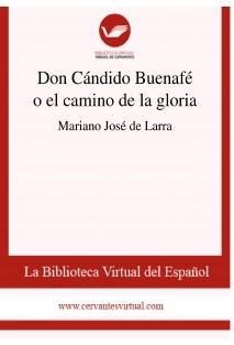 Don Cándido Buenafé o el camino de la gloria