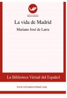 La vida de Madrid