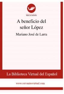 A beneficio del señor López