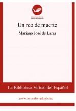 Libro Un reo de muerte, autor Biblioteca Virtual Miguel de Cervantes