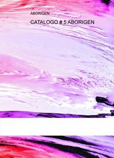 CATALOGO # 5 ABORIGEN