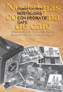 NOSTALGIAS CON AROMA DE CAFE