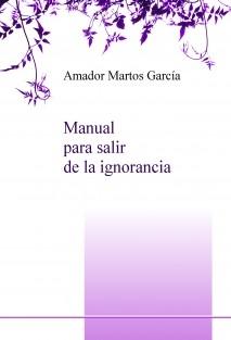 Manual para salir de la ignorancia