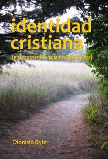 Identidad cristiana (en la corriente anabaptista/menonita)