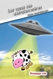Las vacas son extraterrestres