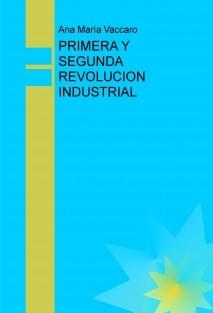 PRIMERA Y SEGUNDA REVOLUCION INDUSTRIAL