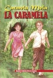 Carmela Mela La Caramela