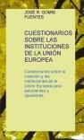 CUESTIONARIOS SOBRE LAS INSTITUCIONES DE LA UNIÓN EUROPEA