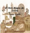 El Libro Mágico de Cocina