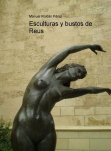 Esculturas y bustos de Reus