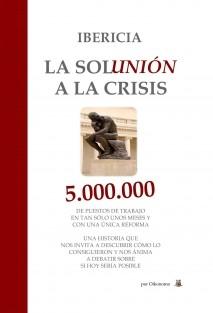 """IBERICIA, LA """"SOLUNIÓN"""" A LA CRISIS"""