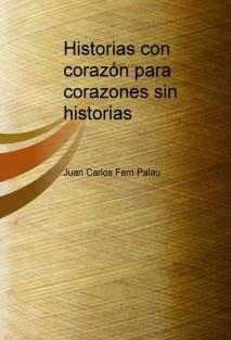 Historias con corazón para corazones sin historias