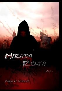 Mirada Roja, Ahyra