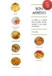 BON APPÉTIT: 40 platos y 5 salsas para triunfar donde, cuando y con quien tu quieras.