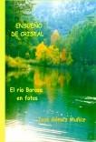 ENSUEÑO DE CRISTAL // el río Borosa en fotos