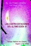 LAS CUATRO ESTACIONES DEL ÚLTIMO EDÉN - III // Poesía en prosa