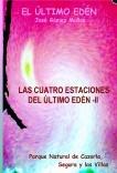 LAS CUATRO ESTACIONES DEL ÚLTIMO EDÉN - II // Poesía en prosa