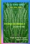 AROMAS DE HIERBA - II // Poesía Parque Nartural de Cazorla, Segura y las Villas