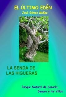 LA SENDA DE LAS HIGUERAS
