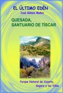 QUESADA, SANTUARIO DE TÍSCAR