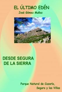 SEGURA DE LA SIERRA, EL PUEBLO DE LA CUMBRE