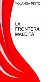 LA FRONTERA MALDITA