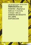 HIBRIDACION DE RABANO  (Raphanus Sativus) Y Crunchy Crimson  EN LA SABANA DE BOGOTÁ EN LIBRE EXPOSICION
