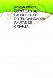 ESCUELAS DE PADRES DESDE POTENCIALIDADES PAUTAS DE CRIANZA