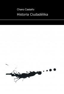 Historia Ciudadélika