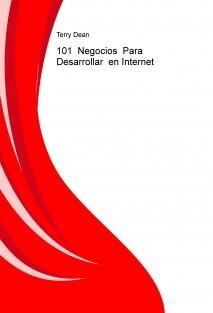 101 Negocios Para Desarrollar en Internet