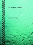 La incierta travesia